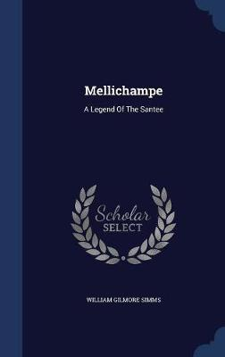 Mellichampe by William Gilmore Simms image