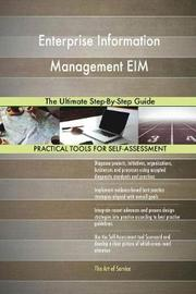Enterprise Information Management EIM The Ultimate Step-By-Step Guide by Gerardus Blokdyk image