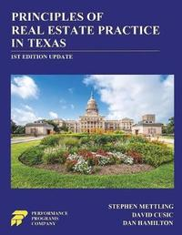 Principles of Real Estate Practice in Texas by Stephen Mettling