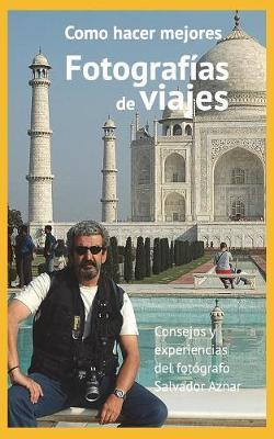 Manual de Fotograf a de Viajes by Salvador Aznar image