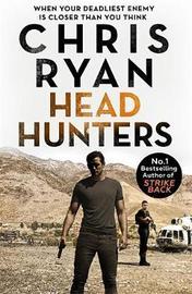 Head Hunters by Chris Ryan