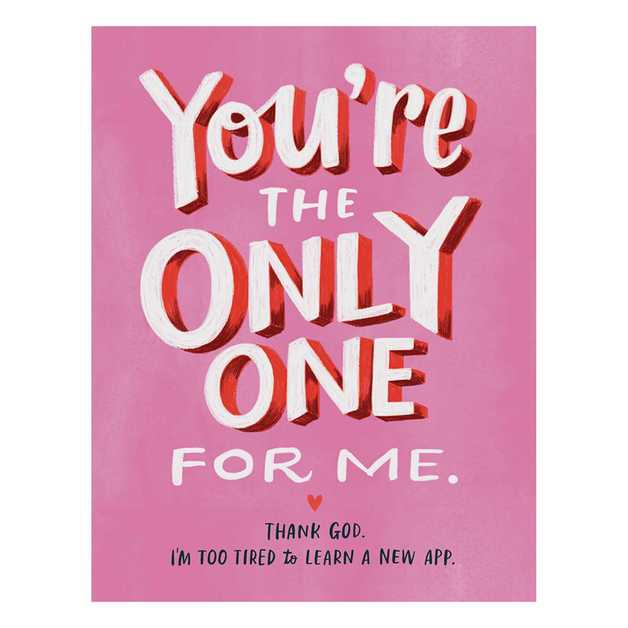 Emily McDowell: The Only One For Me Anniversary Love Card