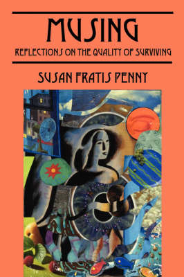 Musing: Reflections on the Quality of Surviving by Susan Fratis Penny image