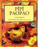 Pipi Paopao (Chicken Licken) : Maori Edition by Gavin Bishop