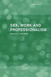 Sex, Work and Professionalism by Katie Deverell image