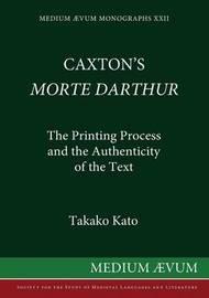 "Caxton's ""Morte d'Arthur"" by Takako Kato"