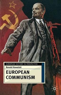 European Communism by Ronald I. Kowalski image