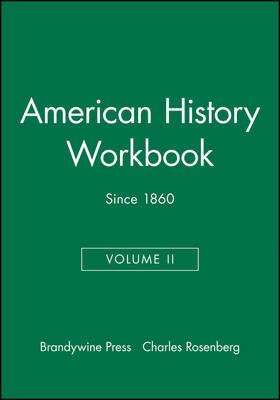 American History Workbook, Volume II by Charles Rosenberg