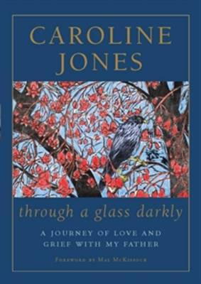 Through a Glass Darkly by Caroline Jones