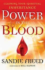 Power in the Blood by Sandie Freed