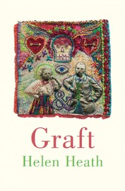 Graft by Helen Heath
