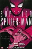 Superior Spider-man - Volume 2: A Troubled Mind (marvel Now) by Dan Slott