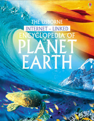 Usborne Internet-Linked Encyclopedia of Planet Earth by Anna Claybourne