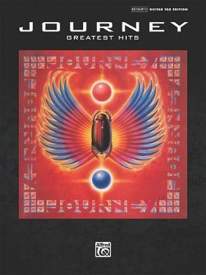 Journey -- Greatest Hits by Journey