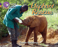 Elephant Rescue by Louise Spilsbury