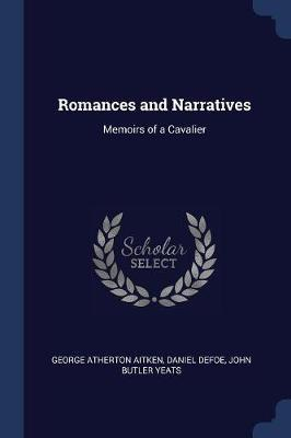 Romances and Narratives by George Atherton Aitken