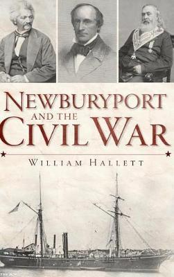 Newburyport and the Civil War by William Hallett image