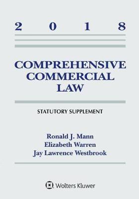 Comprehensive Commercial Law by Ronald J Mann