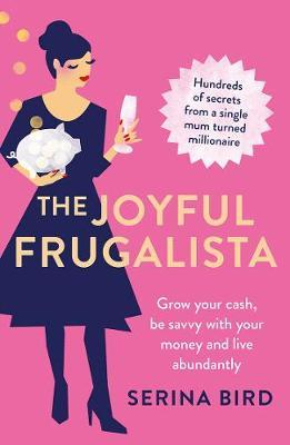 The Joyful Frugalista by Serina Bird image