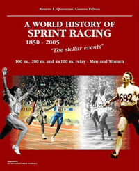 World History of Sprint Racing (1850-2005): The Stellar Events by Roberto Quercetani image