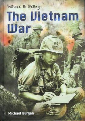 The Vietnam War by Michael Burgan