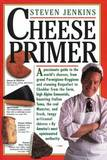 The Cheese Primer by Steven Jenkins