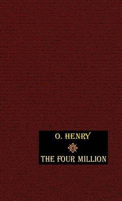 The Four Million by O Henry