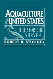 Aquaculture of the United States by Robert R. Stickney image