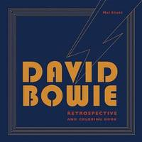 David Bowie Retrospective and Coloring Book by Mel Elliott
