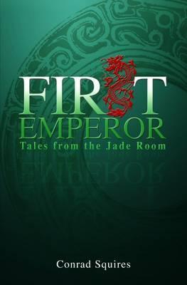 First Emperor by Conrad Squires image