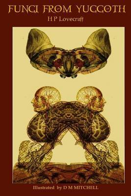 Fungi From Yuggoth by H.P. Lovecraft