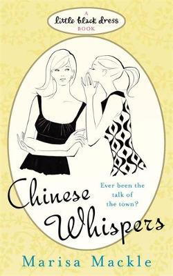 Chinese Whispers by Marisa Mackle