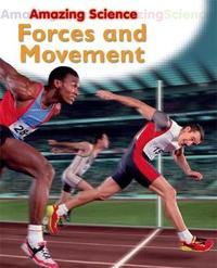 Amazing Science: Forces and Movement by Sally Hewitt image