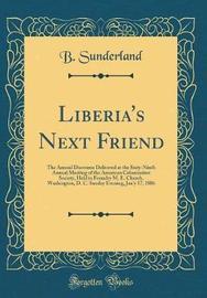 Liberia's Next Friend by B Sunderland image