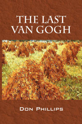 The Last Van Gogh by Don Phillips (Morningstar) image