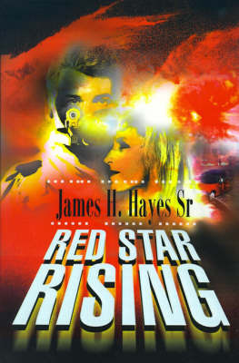 Red Star Rising by James H Hayes, Sr image