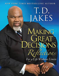 Making Great Decisions Reflections by T.D. Jakes image