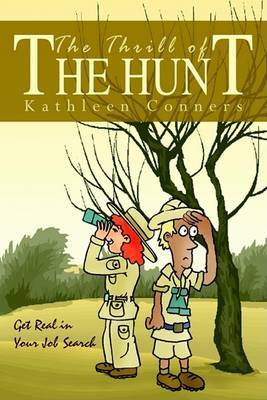 The Thrill of the Hunt: Get Real in Your Job Search by Kathleen Conners image