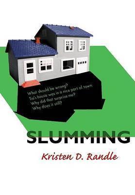 Slumming HB by Kristen Randle