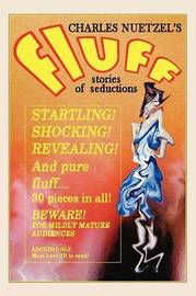 Fluff - A Modern Decameron of Lust and Licentiousness by Charles Nuetzel image