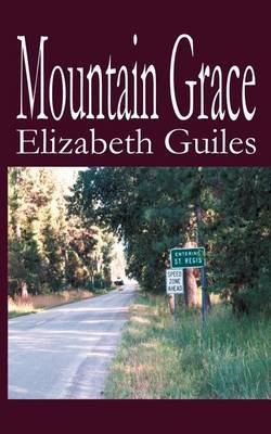 Mountain Grace by Elizabeth Guiles