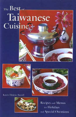 The Best of Taiwanese Cuisine by Karen Hulene Bartell image