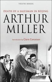 'Death of a Salesman' in Beijing by Arthur Miller