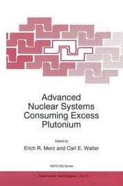 Advanced Nuclear Systems Consuming Excess Plutonium