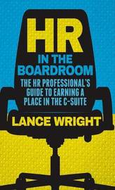HR in the Boardroom by Lance Wright