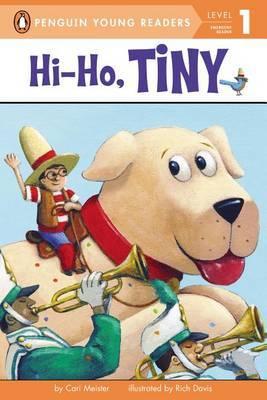 Hi-Ho, Tiny by Bonnie Bader