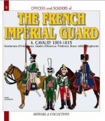 French Imperial Guard Volume 4 by Andre Jouineau image