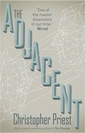 Adjacent by Christopher Priest