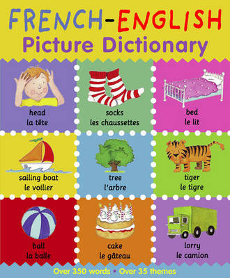 French-English Picture Dictionary by Catherine Bruzzone image