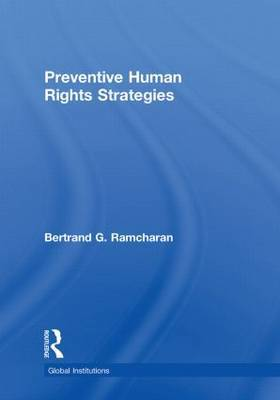 Preventive Human Rights Strategies by Bertrand G. Ramcharan